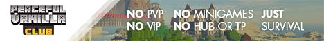 Banner for CROSSPLAY Bedrock Pocket & Java - Peaceful Vanilla Club Minecraft server