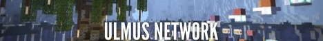 Banner for Ulmus Network Minecraft server