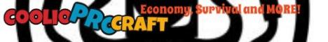 Banner for CoolioProCraft » Factions! Â« » Economy! Â« » Survival! ï Minecraft server