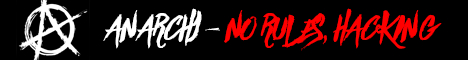 Banner for Anarchy - NO RULES, HACKING server