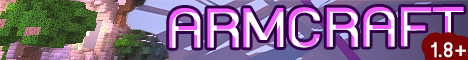 Banner for ARMCRAFT THZSERVER 1.8+ Minecraft server