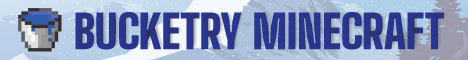 Banner for mc.bucketry.net [SMP] {Lands} {Economic} {PvP} server