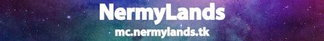 Banner for NermyLands server