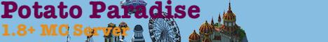 Banner for Potato Paradise server