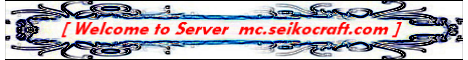 Banner for MC.SeikoCraft.Com server
