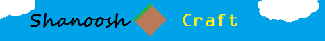Banner for Shanoosh server