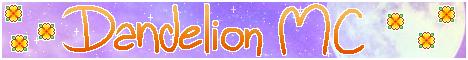 Banner for DandelionMC server
