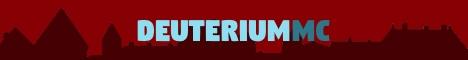 Banner for DeuteriumMC Minecraft server