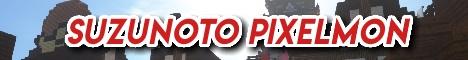 Banner for Suzunoto Pixelmon server
