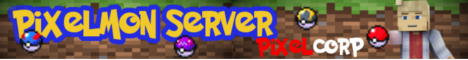 Banner for Pixelcorp Pixelmon server