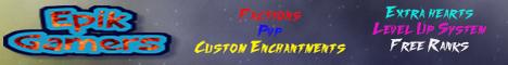 Banner for EpikGamers server