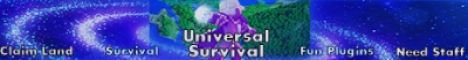 Banner for Universal Survival | Classic Survival with a Twist | Need St Minecraft server