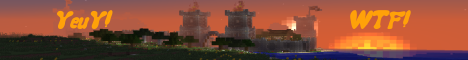 Banner for YeuY! WTF! Minecraft server