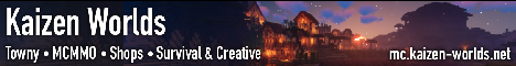 Banner for Kaizen Worlds, a Towny MCMMO Survival server Minecraft server