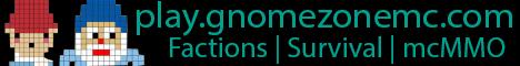 Banner for GnomeZoneMC.com server
