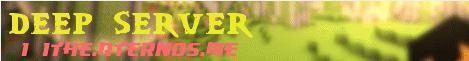 Banner for deep server server