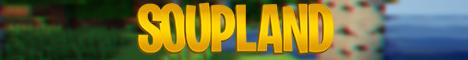 Banner for Soupland server