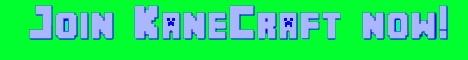 Banner for KaneCraft server