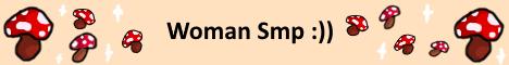 Banner for WomanSMP server