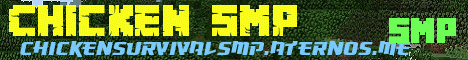 Banner for Chicken SMP server