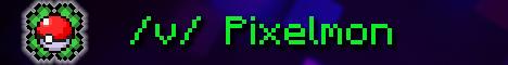 Banner for /v/ Pixelmon server