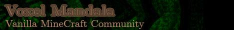 Banner for Voxel Mandala server