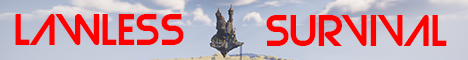 Banner for Lawless Survival Minecraft server