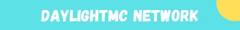 Banner for DaylightMC Network server
