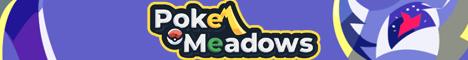 Banner for Poke Meadows server