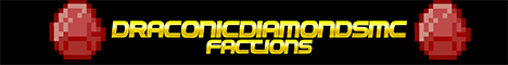 Banner for [1.7-1.3.2] DraconicDiamondsMC - Factions Minecraft server