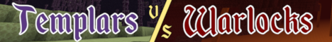 Banner for Templars vs Warlocks server