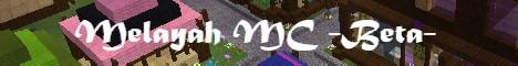 Banner for Melayah MC server