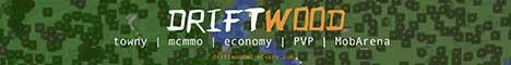 Banner for DriftwoodMC Minecraft server