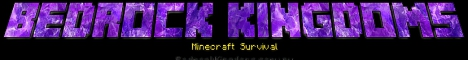 Banner for Bedrock Kingdoms Minecraft server