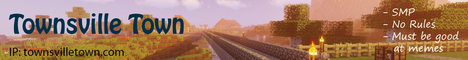 Banner for Townsville Town Minecraft server
