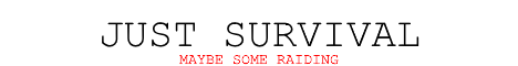Banner for JUST SURVIVAL Minecraft server