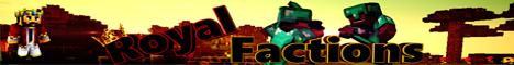 Banner for RoyalFactions server