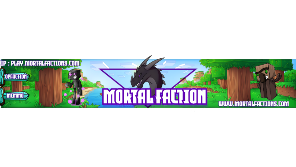 Banner for Mortalfactions server