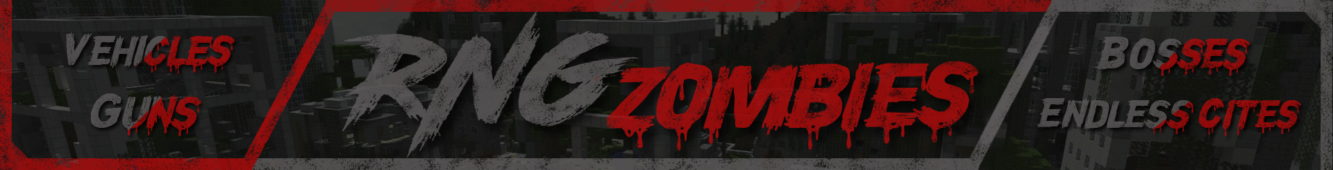 Banner for RNGServers - Zombies server