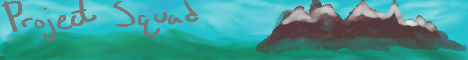 Banner for ProjectSquad Minecraft server