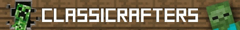 Banner for CLASSICRAFTERS server