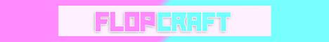 Banner for FlopCraft server