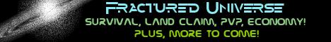 Banner for Fractured Universe server
