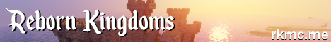 Banner for Reborn Kingdoms Minecraft server