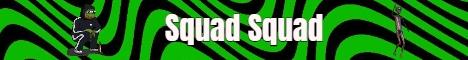 Banner for Squad Squad server