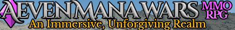 Banner for Aeven Mana Wars - An Immersive, Unforgiving MMORPG Minecraft server