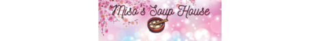 Banner for Miso's Soup House server
