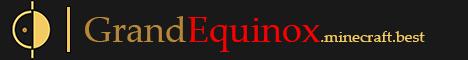 Banner for GrandEquinox server