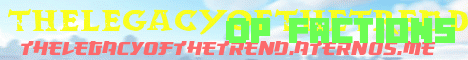 Banner for TheLegacyOfTheTrend server
