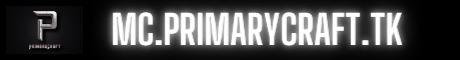 Banner for PrimaryCraft server